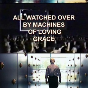 All Watched Over By Machine of Loving Grace de Adam Curtis